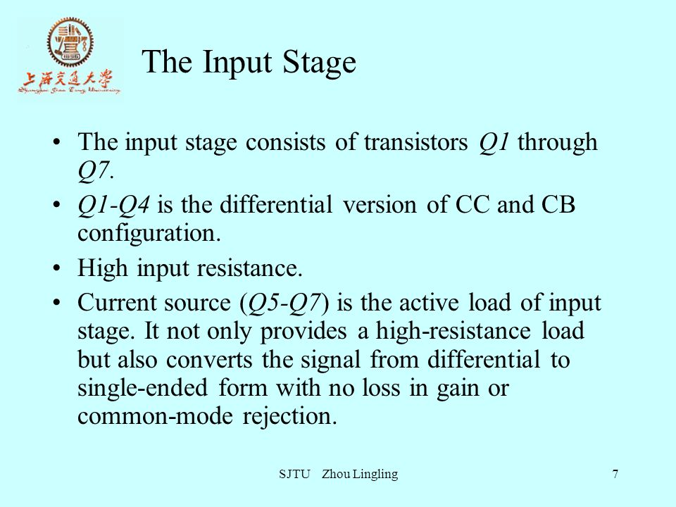 The Input Stage The input stage consists of transistors Q1 through Q7.