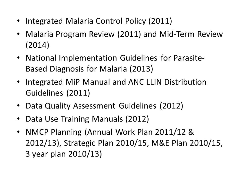 Integrated Malaria Control Policy (2011)