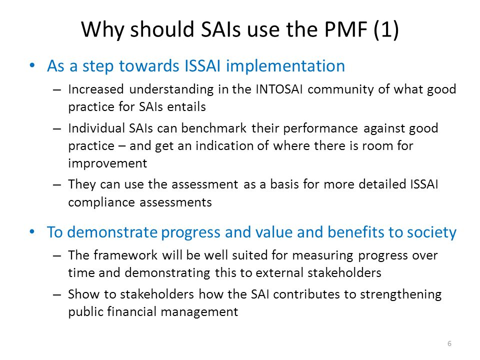 Why should SAIs use the PMF (1)