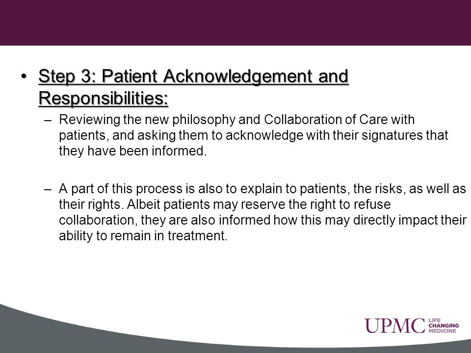 Step 3: Patient Acknowledgement and Responsibilities: