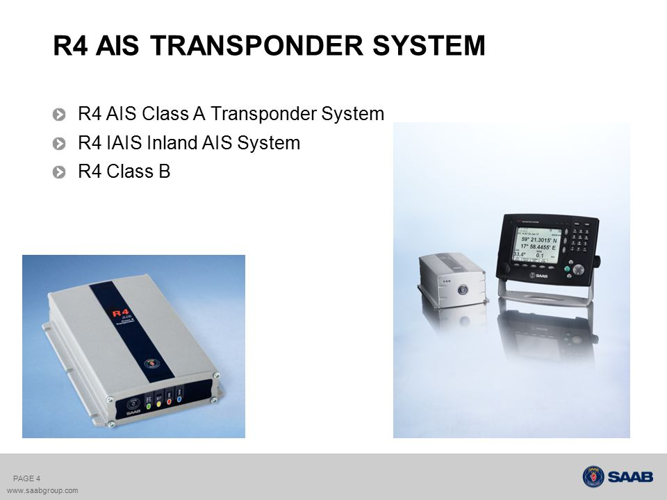 saab inland ais solutions ppt video online download rh slideplayer com saab r4 ais transponder installation manual saab r4 ais transponder installation manual