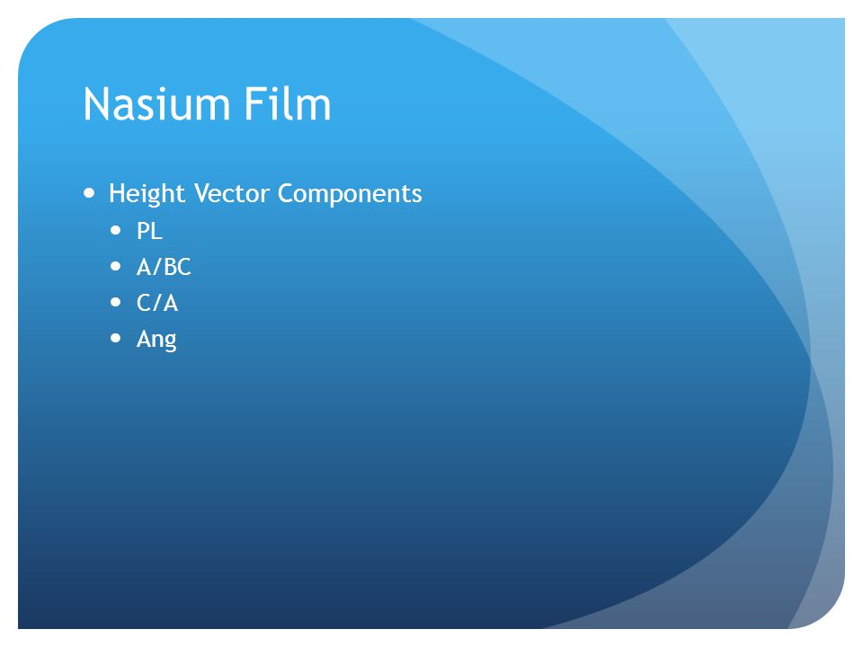 Nasium Film Height Vector Components PL A/BC C/A Ang