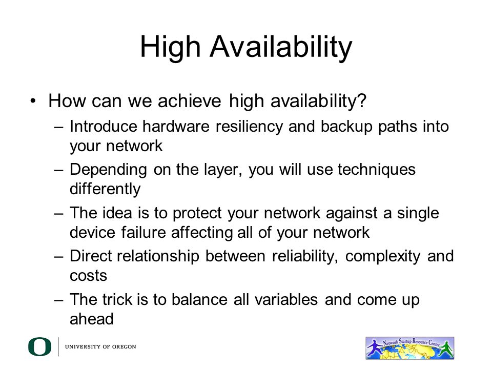 High Availability How can we achieve high availability