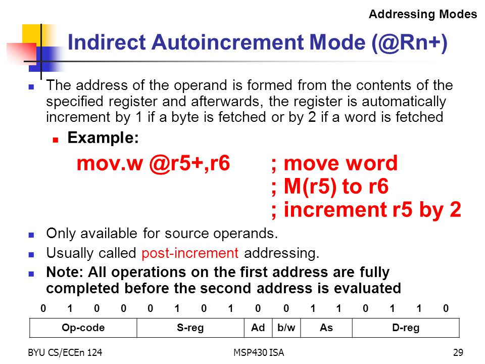 Indirect Autoincrement Mode (@Rn+)