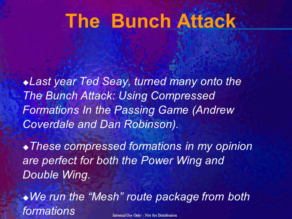 The Bunch Attack