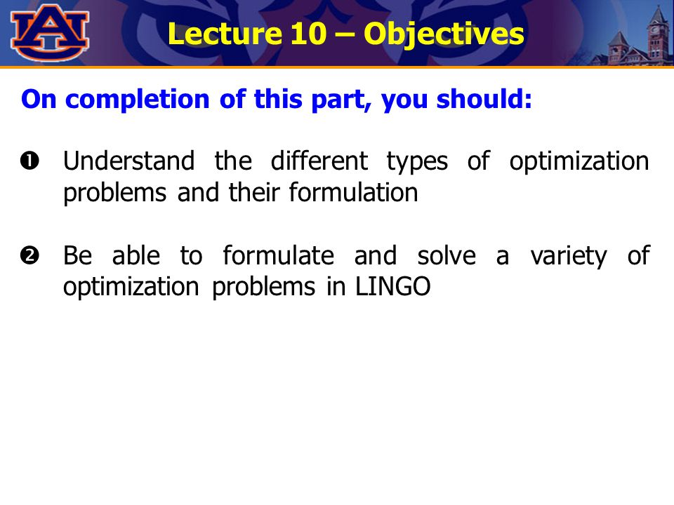 Lecture 10 – Objectives On completion of this part, you should: