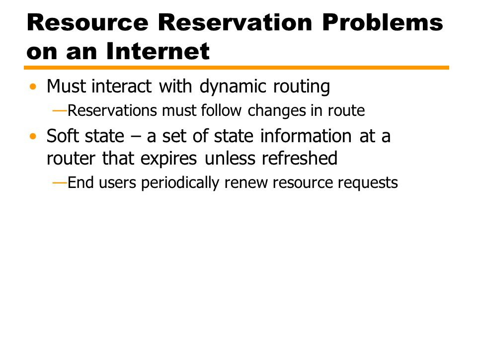 Resource Reservation Problems on an Internet