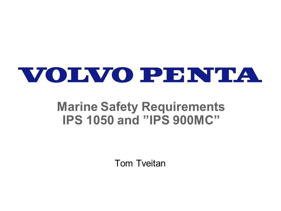 Marine Safety Requirements IPS 1050 and IPS 900MC
