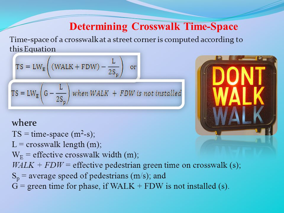 Determining Crosswalk Time-Space
