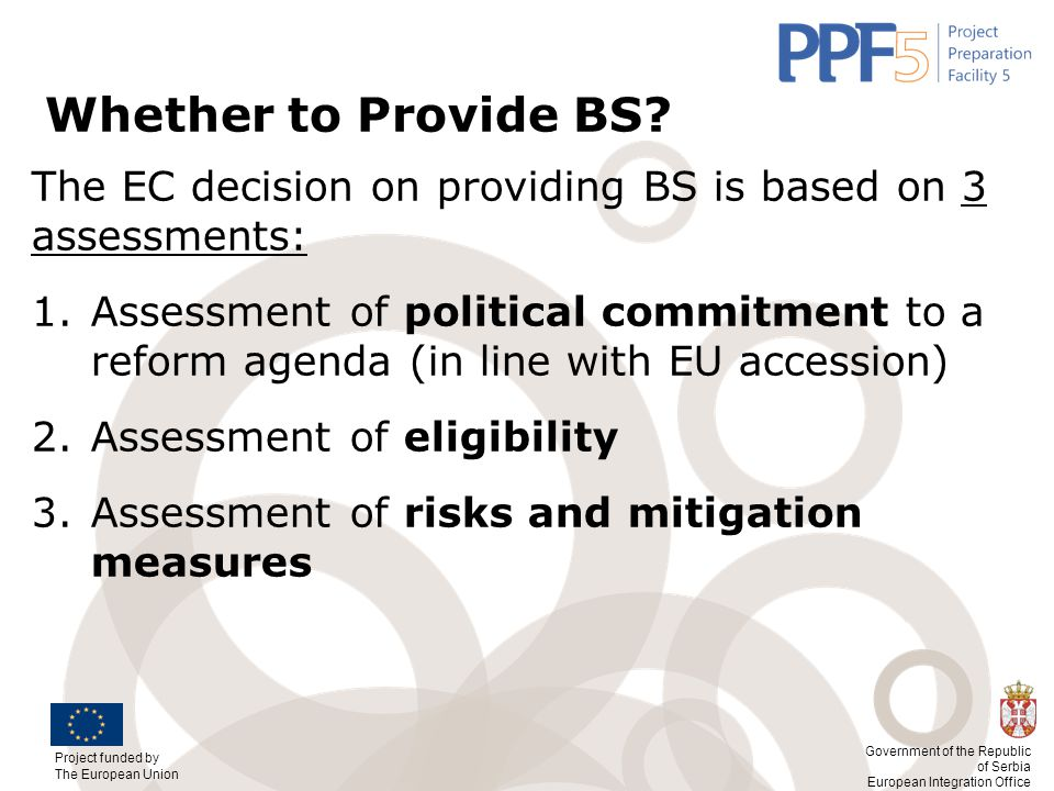 Whether to Provide BS The EC decision on providing BS is based on 3 assessments: