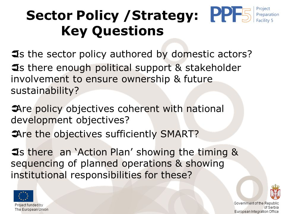 Sector Policy /Strategy: Key Questions