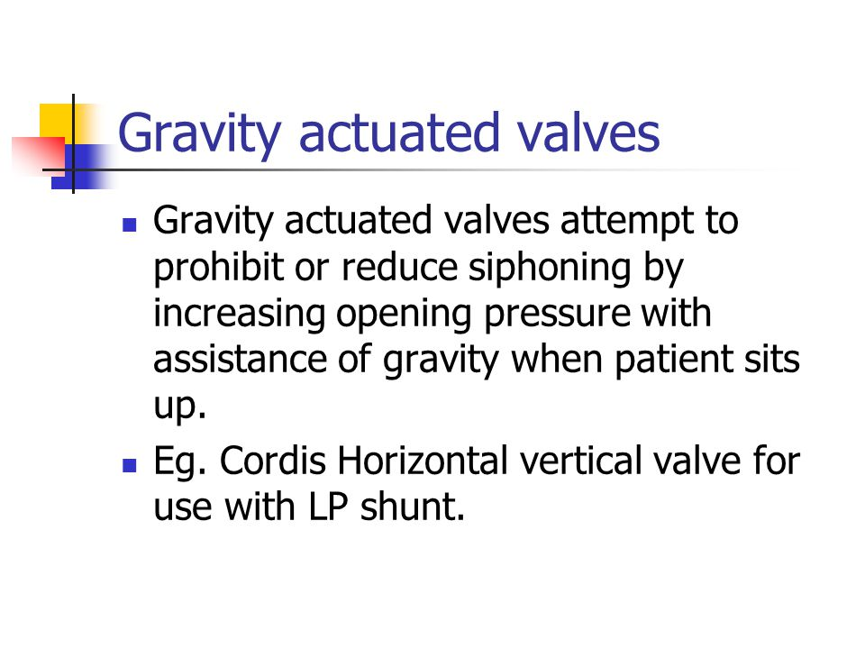 Gravity actuated valves