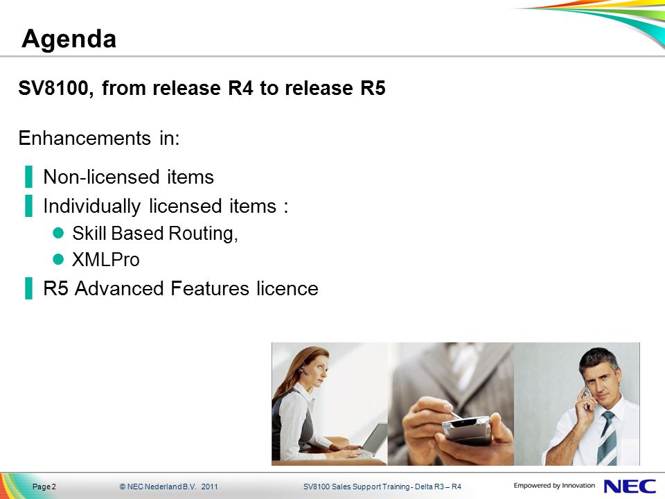 Agenda SV8100, from release R4 to release R5 Enhancements in: