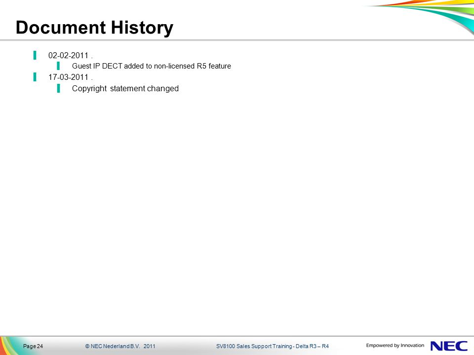 Document History 02-02-2011 . 17-03-2011 . Copyright statement changed