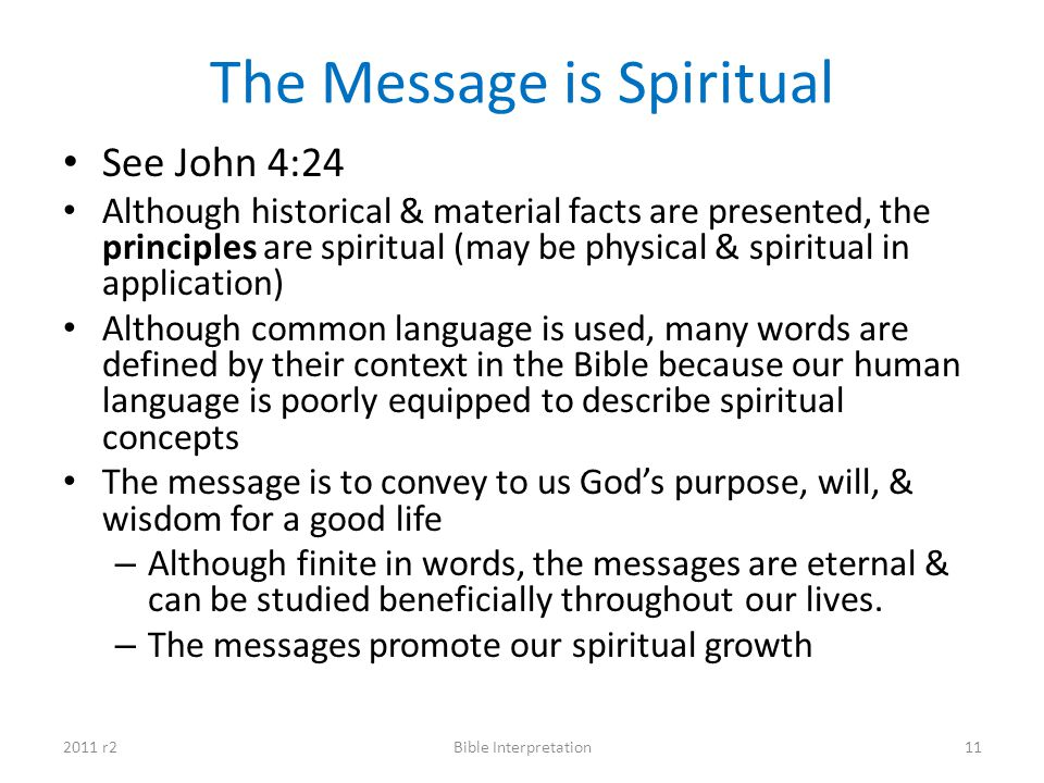 The Message is Spiritual