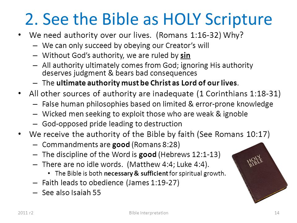 2. See the Bible as HOLY Scripture
