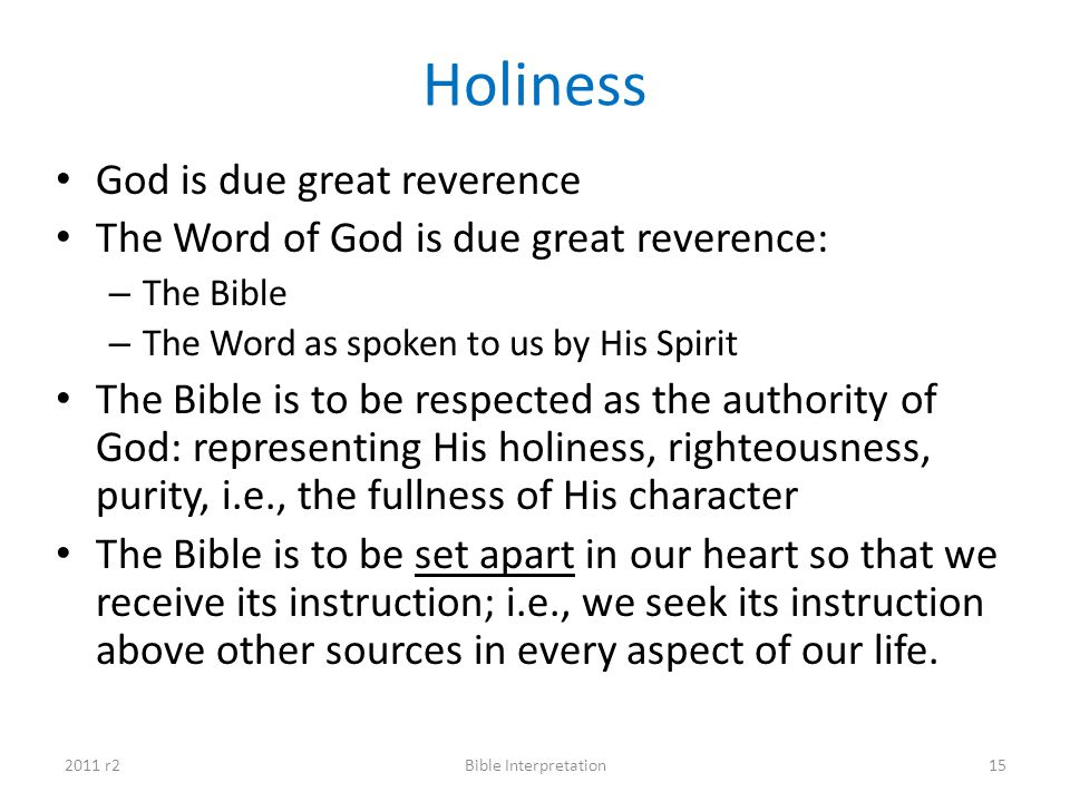 Holiness God is due great reverence