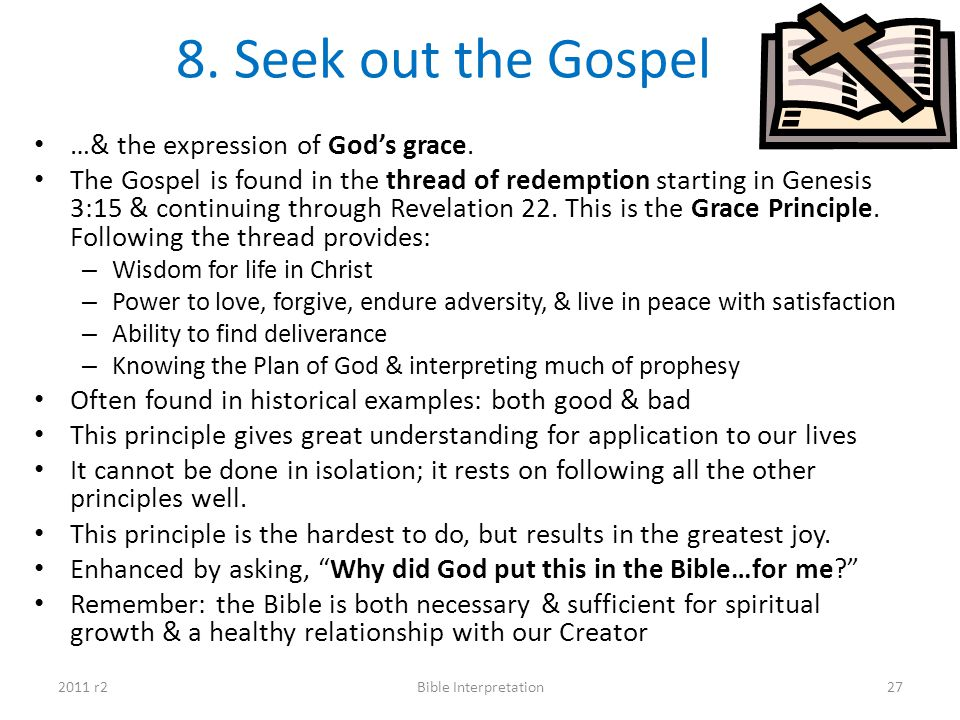 8. Seek out the Gospel …& the expression of God's grace.