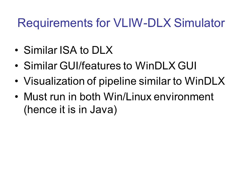 Requirements for VLIW-DLX Simulator
