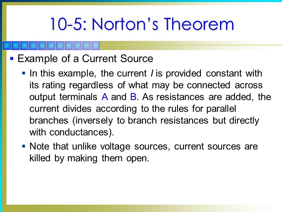 10-5: Norton's Theorem Example of a Current Source