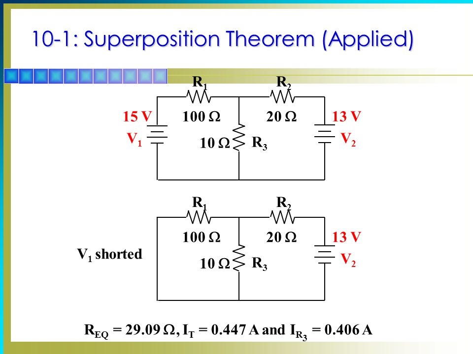 10-1: Superposition Theorem (Applied)