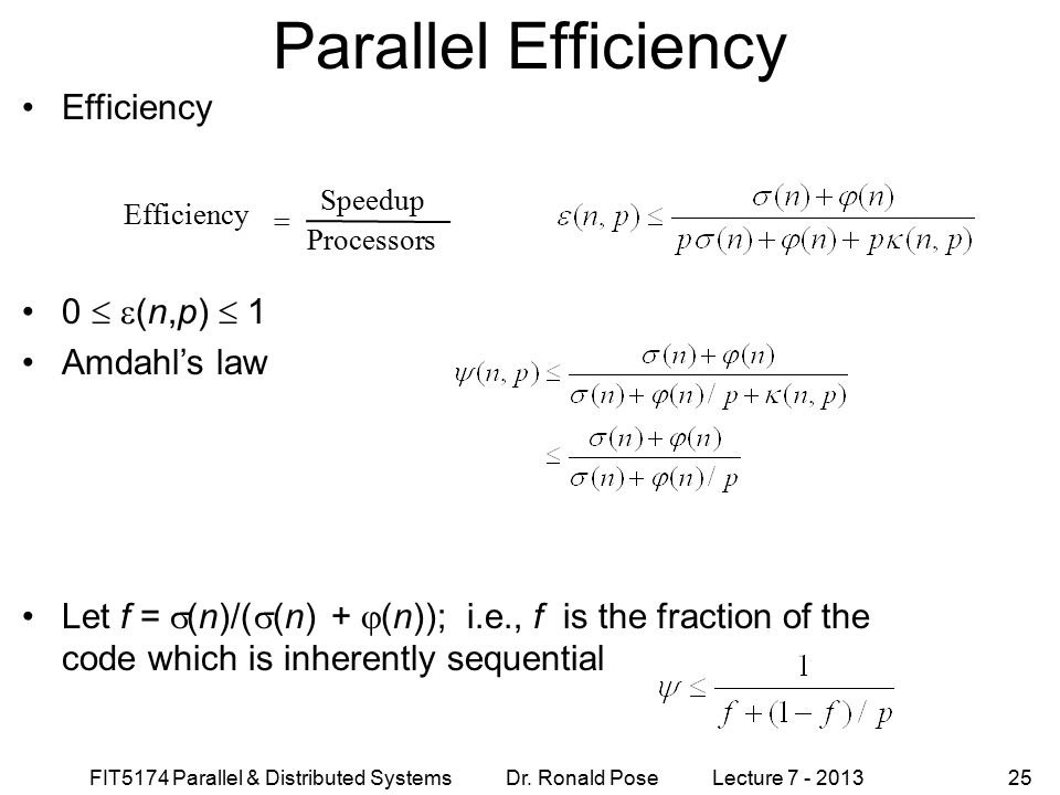 Parallel Efficiency Efficiency 0  (n,p)  1 Amdahl's law