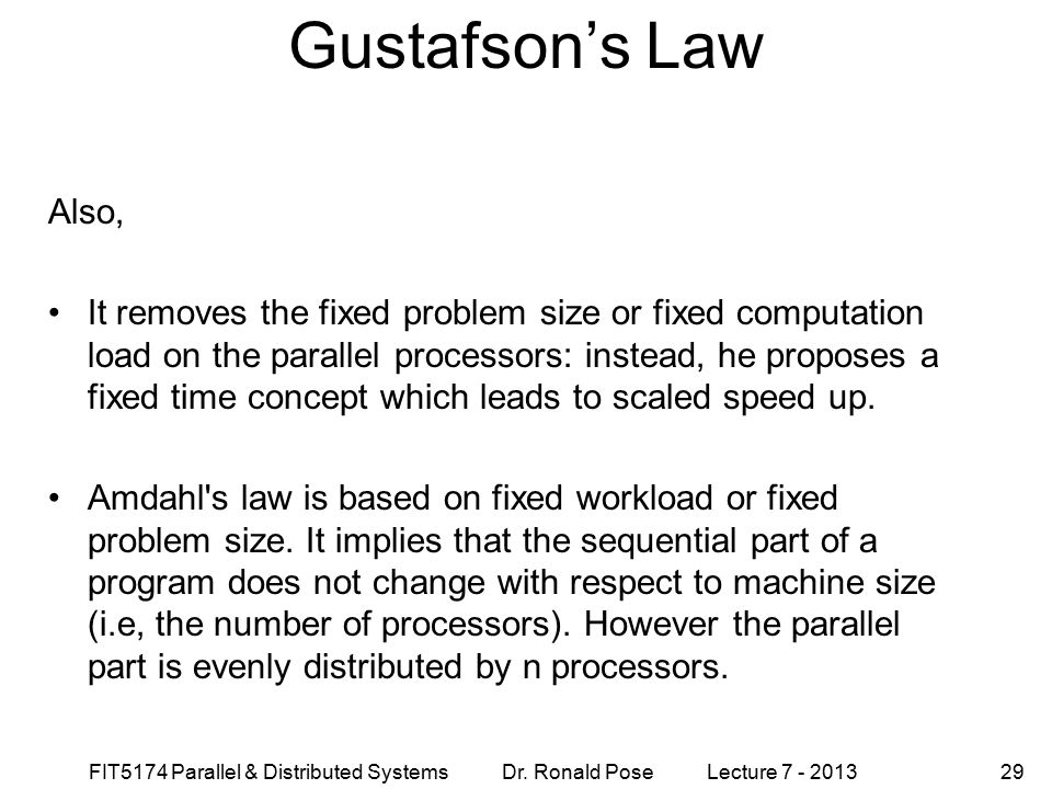 Gustafson's Law September 4, 1997. Also,