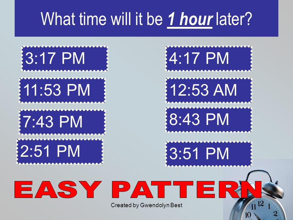 What time will it be 1 hour later