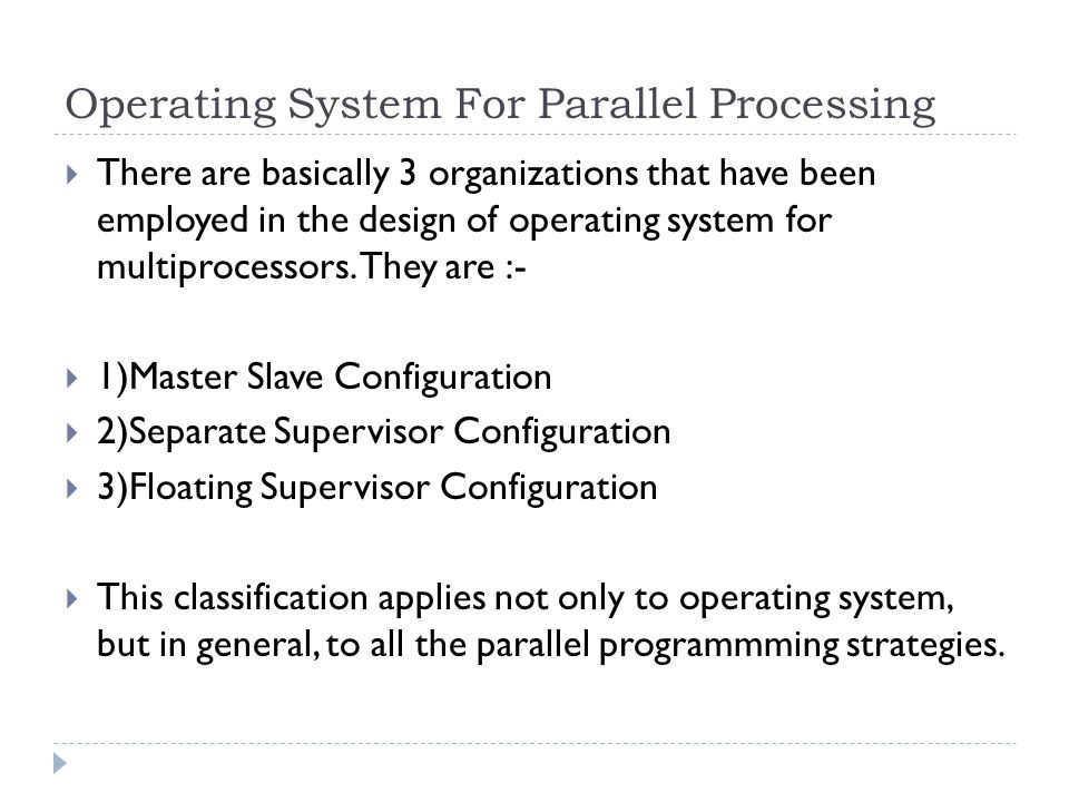 Operating System For Parallel Processing