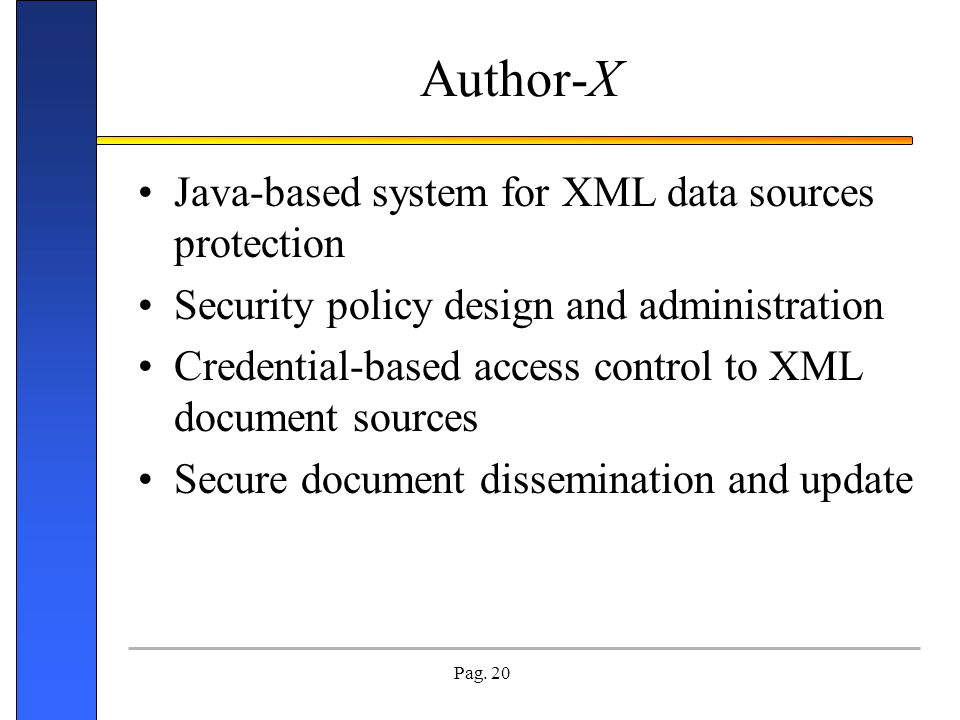 Author-X Java-based system for XML data sources protection