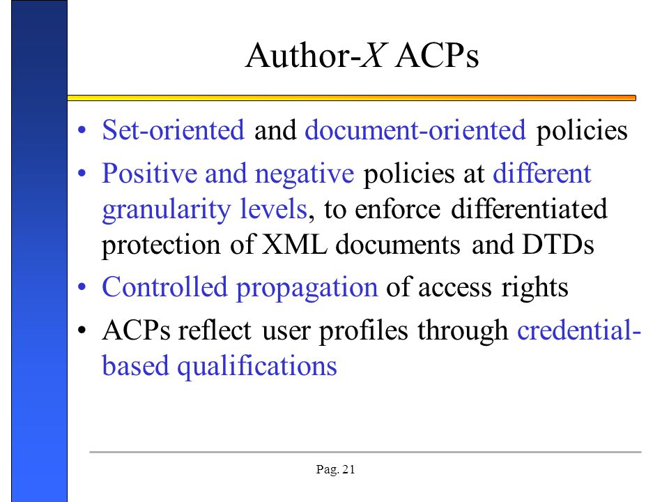 Author-X ACPs Set-oriented and document-oriented policies