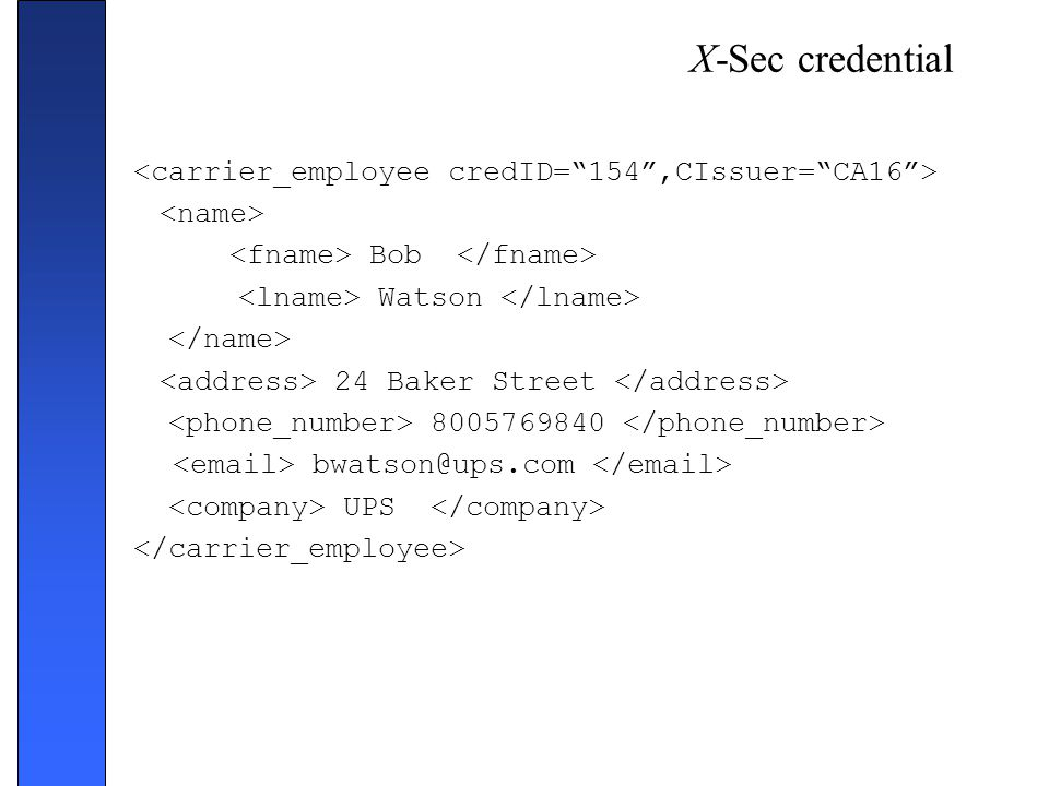 X-Sec credential <carrier_employee credID= 154 ,CIssuer= CA16 >