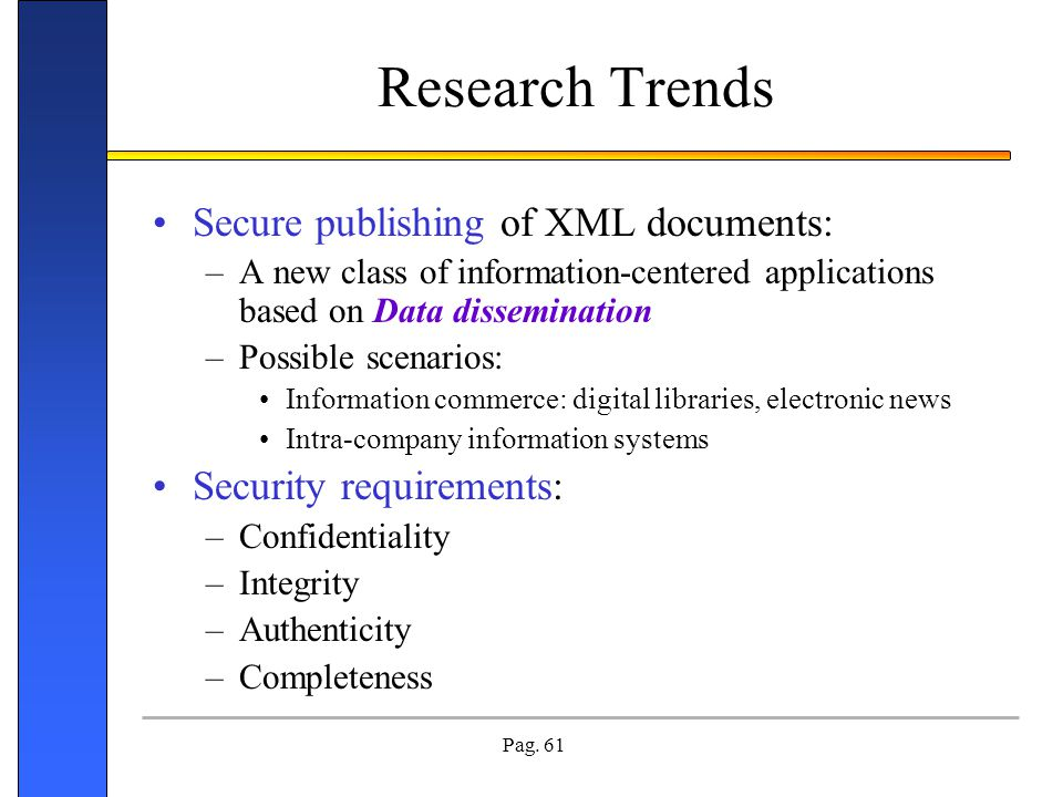 Research Trends Secure publishing of XML documents: