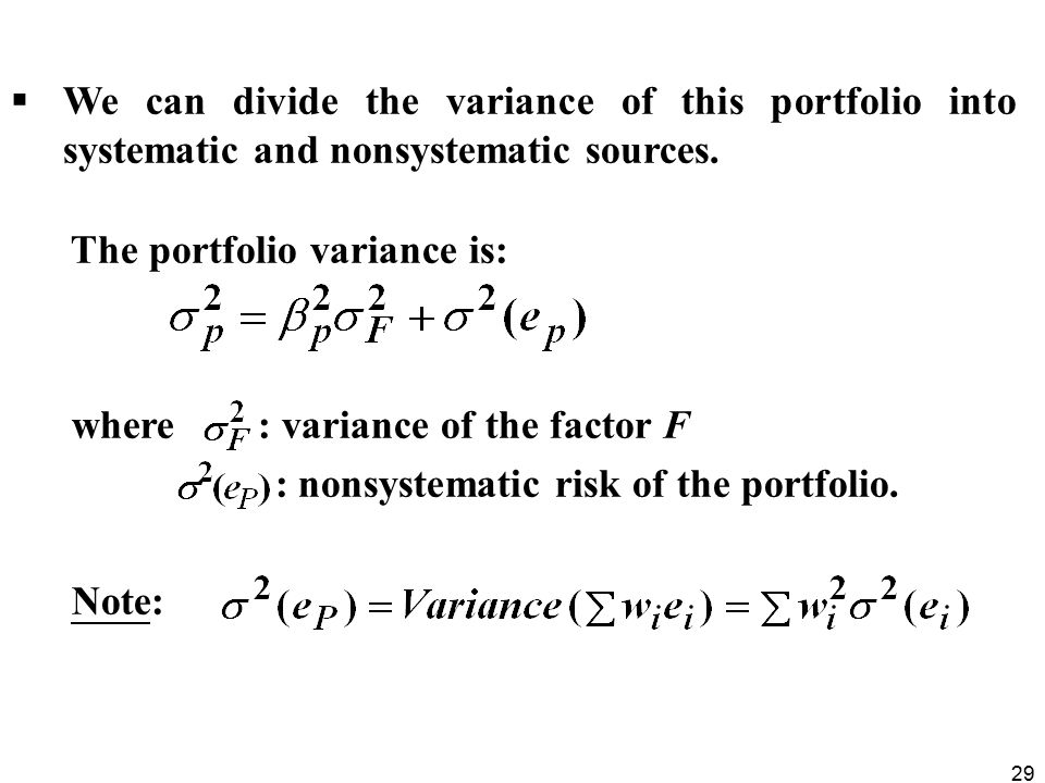 We can divide the variance of this portfolio into systematic and nonsystematic sources.