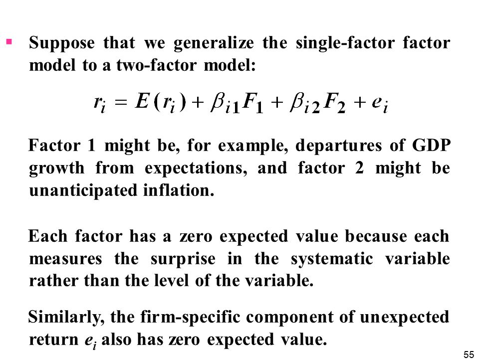 Suppose that we generalize the single-factor factor model to a two-factor model:
