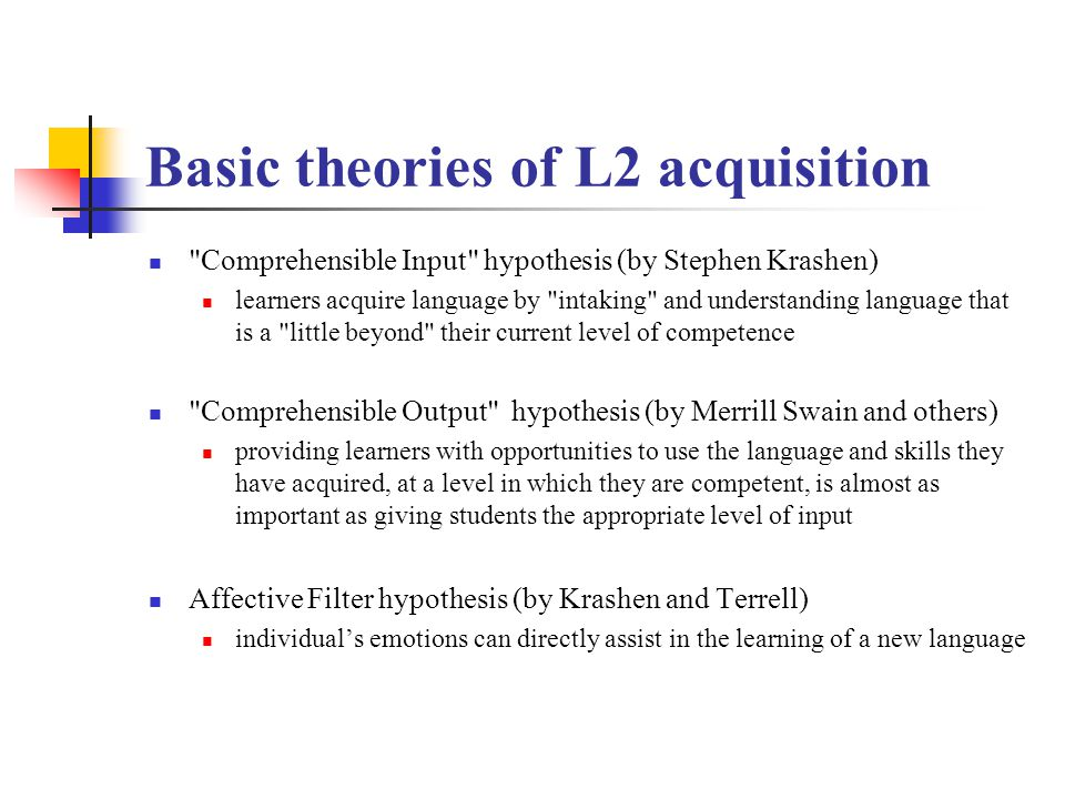 Basic theories of L2 acquisition