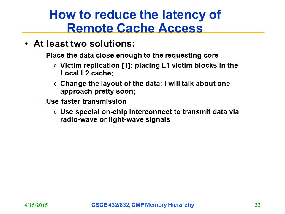How to reduce the latency of Remote Cache Access