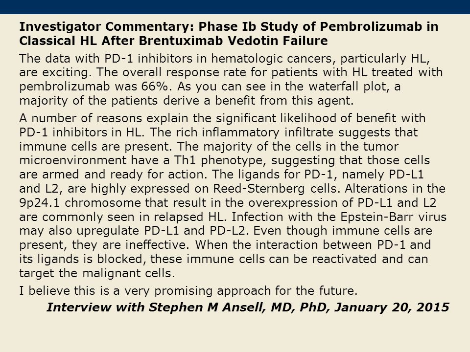 Investigator Commentary: Phase Ib Study of Pembrolizumab in Classical HL After Brentuximab Vedotin Failure