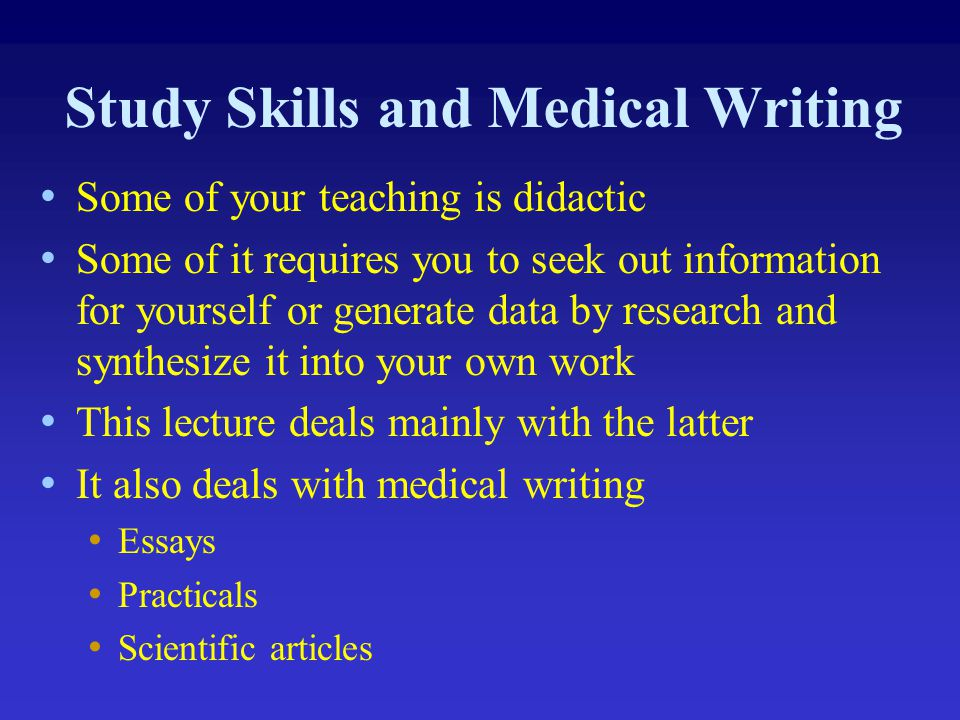 Study skills and medical writing - ppt download