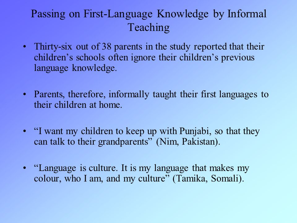 Passing on First-Language Knowledge by Informal Teaching