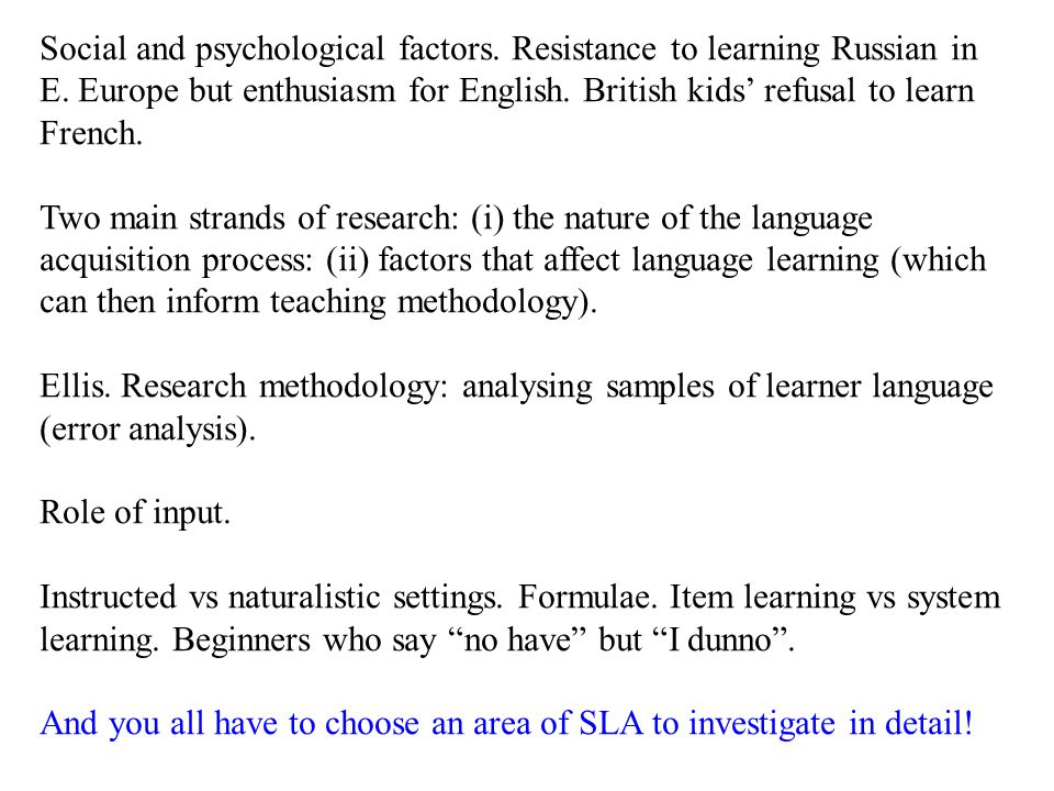 Social and psychological factors. Resistance to learning Russian in E