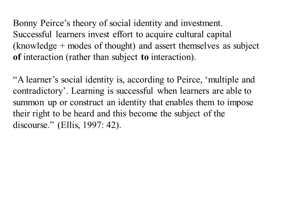 Bonny Peirce's theory of social identity and investment