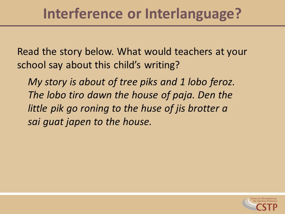 Interference or Interlanguage