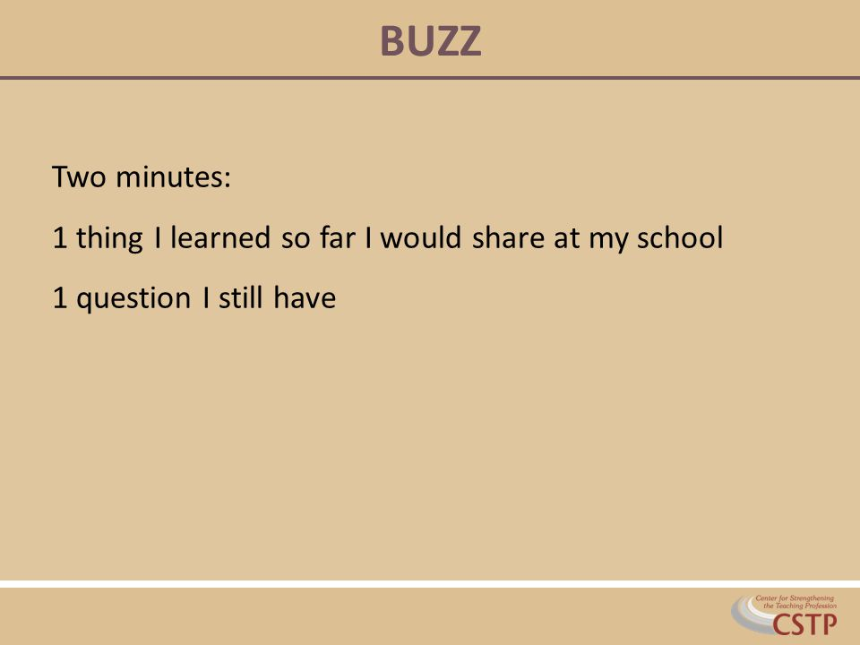 BUZZ Two minutes: 1 thing I learned so far I would share at my school