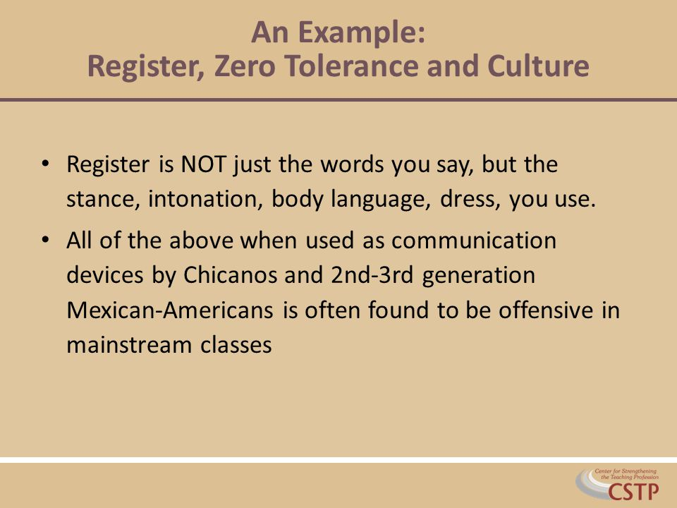 An Example: Register, Zero Tolerance and Culture
