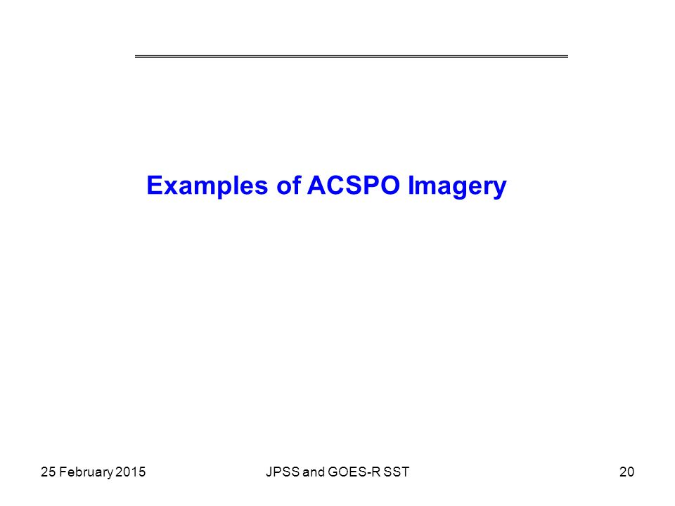 Examples of ACSPO Imagery