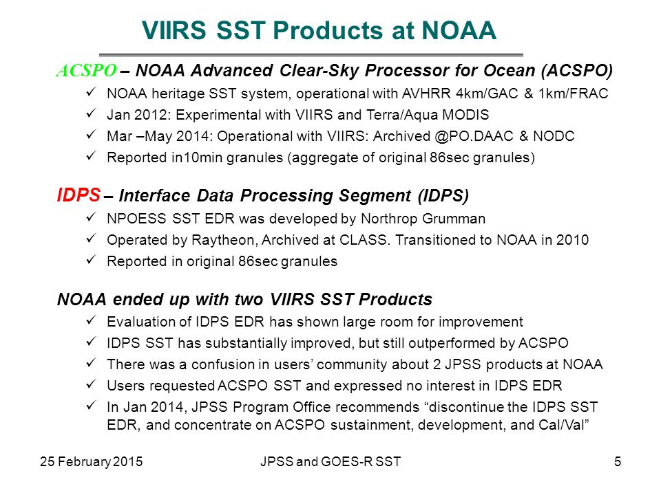 VIIRS SST Products at NOAA