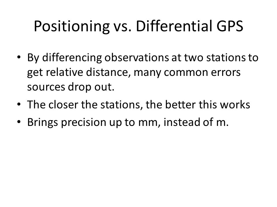 Positioning vs. Differential GPS