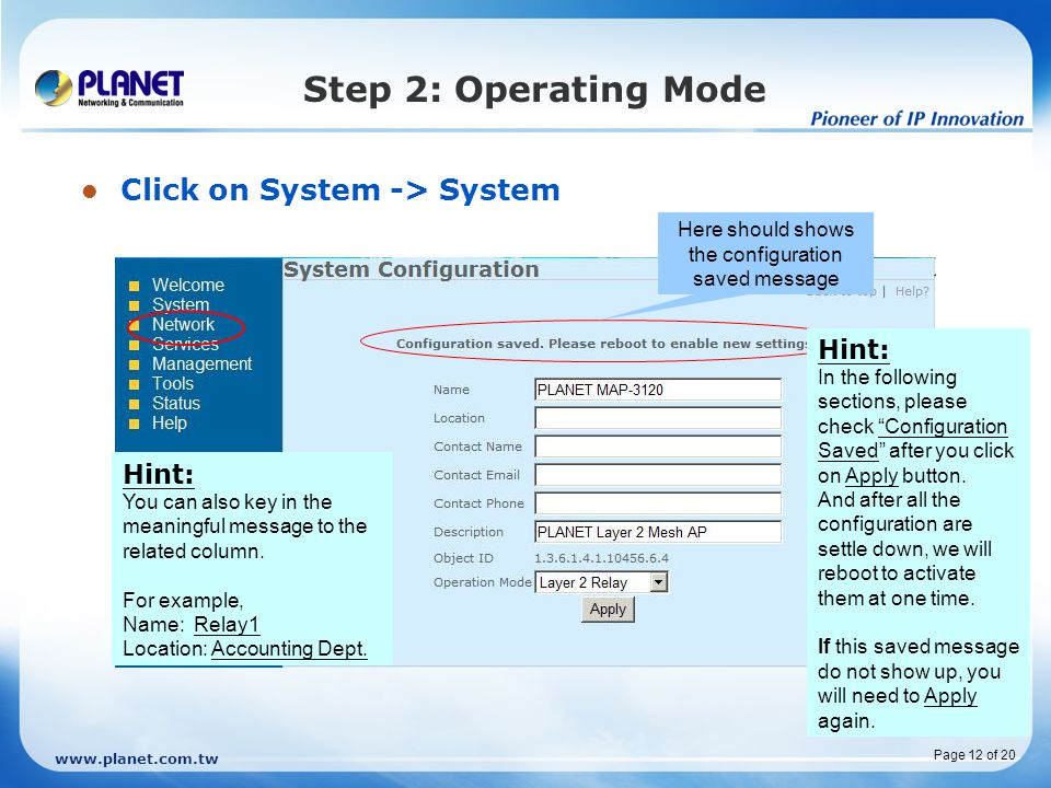 Step 2: Operating Mode Click on System -> System Hint: Hint: