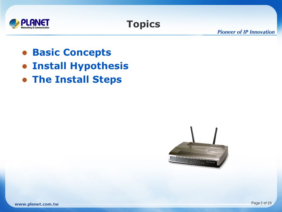 Topics Basic Concepts Install Hypothesis The Install Steps